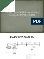 Perbandingan Hubung Singkat Matlab - ETAP - Digsilent