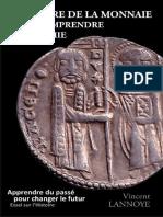L'Histoire de La Monnaie Pour Comprendre l'Économie (French Edition)