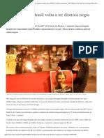 Após 34 Anos, Brasil Volta a Ter Diretora Negra Em Cartaz _ Cultura Europeia, Dos Clássicos Da Arte a Novas Tendências _ DW _ 14.03