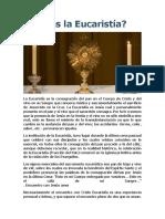 Qué Es La Eucaristía