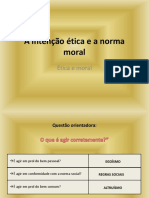 A Intenção Ética e a Norma Moral