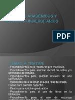 Servicios Academicos y Servicios Universitarios