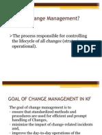 Change Management in Kf