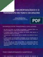 O Processo Neurofisiológico e o Tratamento Do TDAH e Da Dislexia