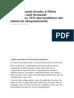 Maria Fernanda Arruda 75% São Analfabeto Sfuncionais