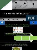 3.4 Nuevas Tecnologias