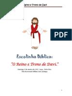 Escolinha Biblica o Reino e Trono de Davi