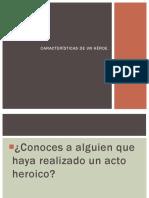 CARACTERÍSTICAS DE UN HÉROE.pptx