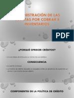 Administración de Las Cuentas Por Cobrar e Inventarios