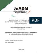 Informe PERCEPCIÓN DE LA CALIDAD Y EFICACIA DE LOS SISTEMAS DE SEGURIDAD SOCIAL DE SALUD EN MÉXICO