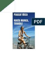 Ibiza Pascal - Hasta Nunca Timidez