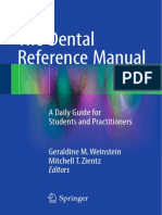 The Dental Reference Manual a Daily Guide for Students and Practitioners