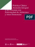 Guia de Practica Clinica Sobre La Atencion Integral a Las Personas Con Enfermedad de Alzheimer y Otras Demencias - AIAQS de Cataluna - 2009