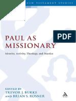 (Library of New Testament Studies Volume 420) Trevor J. Burke-Paul as Missionary_ Identity, Activity