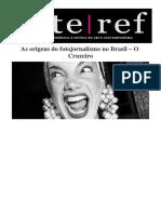 As Origens Do Fotojornalismo No Brasil – O