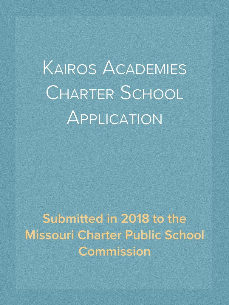 Kairos Academies Charter School Application (2018) | Project