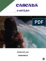 Katelin b. - La Cascada