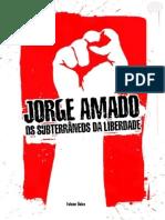 AMADO, Jorge. Os Subterrâneos Da Liberdade, VOL. 02 - A Agonia Da Noite
