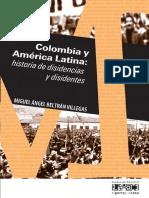 Colombia y América Latina _ Historia de Disidencias y Disidentes