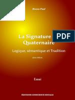 La Signature Du Quaternaire - Logique, sémantique et Tradition (2ème édition)