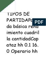 """S10 TIPOS DE PARTIDA Partida básica rendimiento cuadrilla cantidad Capataz hh 0.1 16.0 Operario hh 1.0 14.0 Oficial hh 2.0 13.0  Piedra chancada de 1""""  m3 0.56 50.0 Arena gruesa m3 0.25 50.0 Madera tornillo p2 5.0 Triplay pln 0.25 Eucalipto u 2.0 Ladrillo KK u 36.0 Adoquines u 55.0 Mezcladora hm Volquete hm Vibrador hm Agua m3 Precio unitario.- Sumatoria de todos los reportes Partida estimada    Cuando no se conoces los recursos que se van a utilizar    Ejemplo.- necesito un deposito y si no se lo tengo que estimar    Voy a estimar que tipos de materiales puedo utilizar    El rendimiento es"""