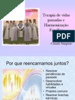 Terapia de Vidas Passadas e Harmonização Familiar