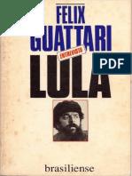 Felix Guatarri entrevista Lula.pdf