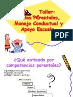 Taller Roles Parentales, Manejo Conductual y Apoyo Escuela.