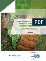 FGVces - FINANCIAMENTO DA RECOMPOSIÇÃO FLORESTAL COM EXPLORAÇÃO ECONÔMICA DA RESERVA LEGAL