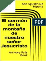 El sermón de la montaña de nuestro señor Jesucristo - San Agustín de Hipona