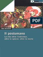 Il Postumano [La-Vita-oltre l'Individuo, -Oltre La Specie, -Oltre La Morte] Di Rosi Braidotti [2014]