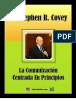 La Comunicacion Centrada en Principios Stephen Covey