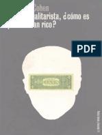 Cohen, G., 2001, Si Eres Igualitarista, Cómo Es Que Eres Tan Rico, Barcelona, Paidós