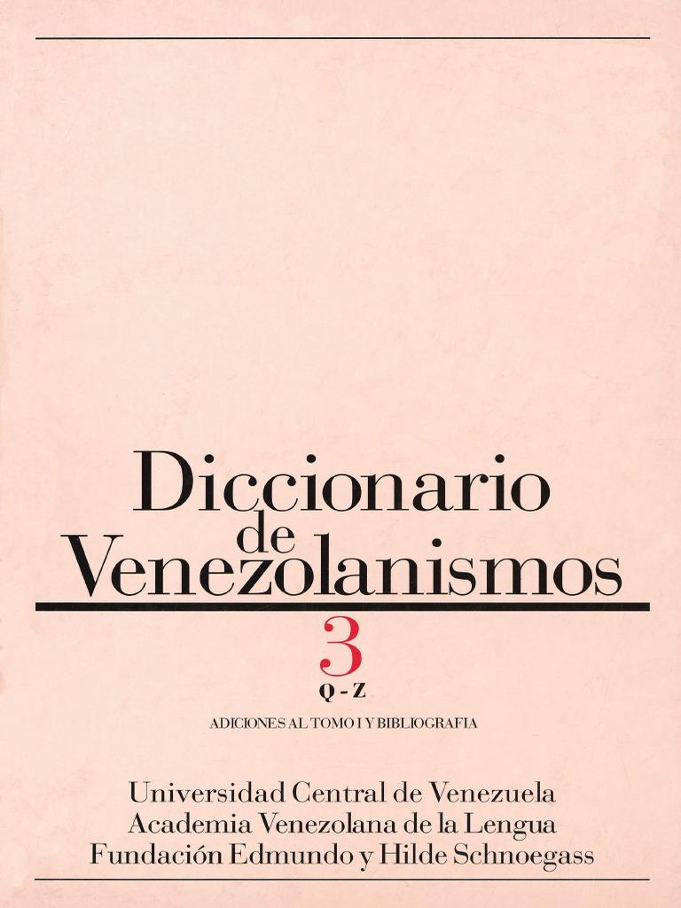 Diccionario de Venezolanismos. Tomo 3 68f069e2bde