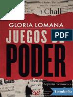 Juegos de Poder - Gloria Lomana