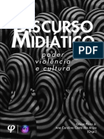 Discurso midiático - poder, violência e cultura 2016.pdf