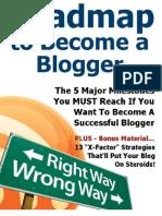 Calea Pentru a Deveni Un Blogger