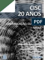 CISC_20_anos-Comunicacao_Cultura_e_Midia.pdf