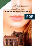 Si El Jazmín Hablara - Dorothy McCougney