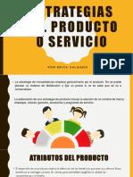 Estrategias Del Producto o Servicio