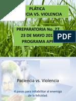 Paciencia vs Violencia
