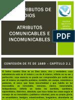 Los Atributos de Dios Atributos Comunicables e Incomunicables