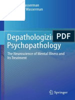 Depathologizing Psychopathology the Neuroscience of Mental Illness and Its Treatment