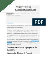 Los Mayores Proyectos de Ingeniería y Construcciones Del Planeta