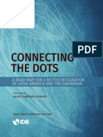 Connecting the Dots a Road Map for a Better Integration of Latin America and the Caribbean