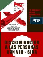 Discriminación a Las Personas Con Vih - Sida
