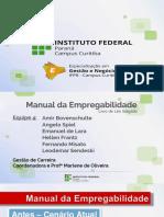 IFPR - Gestão de Carreira - Manual Da Empregabilidade - Apresentação 09-06-2018