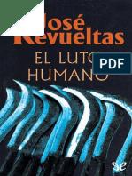 el-luto-humano-josc3a9-revueltas.pdf