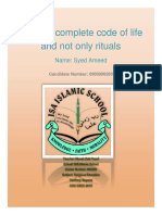 Islam-A Complete Code of Life and Not Only Rituals