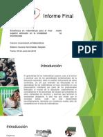 Presentación del Informe Final